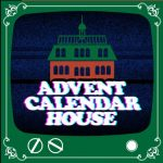 Advent Calendar House