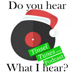 Tinsel Tunes Podcast