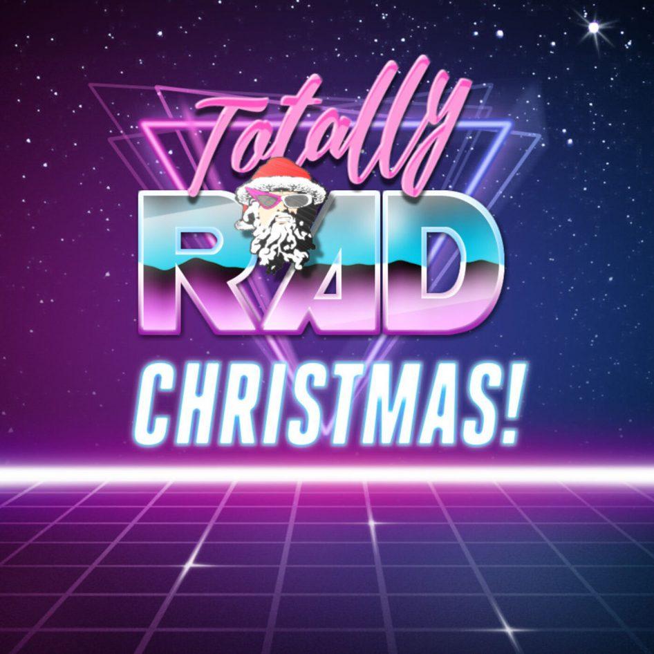 Totally Rad Christmas