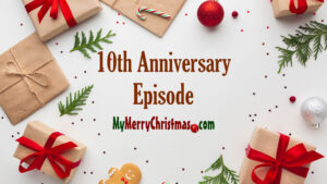 10th Anniversary of the Merry Podcast