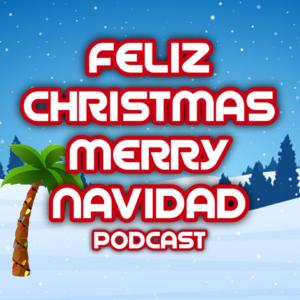 Feliz Christmas Merry Navidad